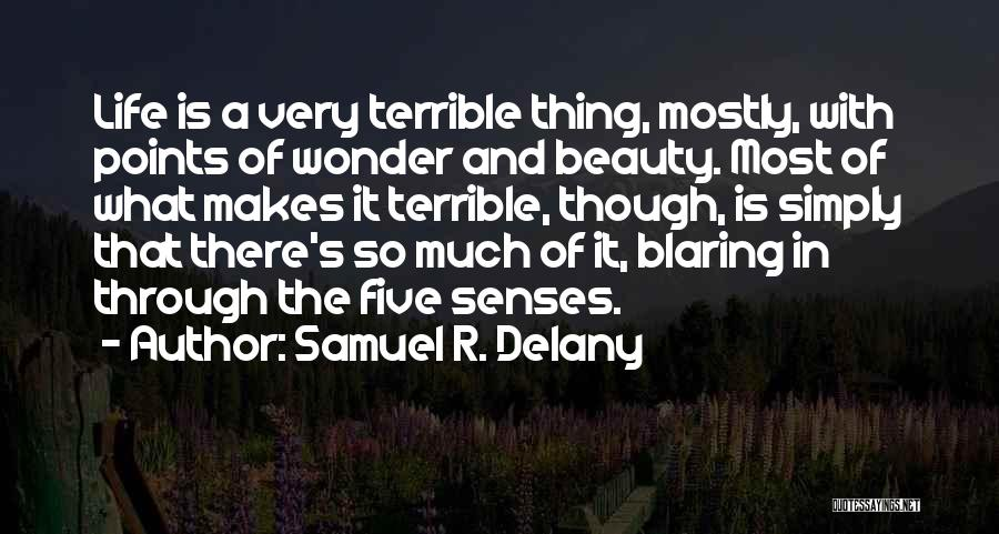 Five Points Quotes By Samuel R. Delany