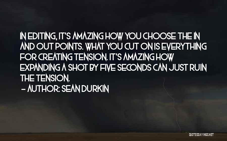 Five Points Quotes By Sean Durkin