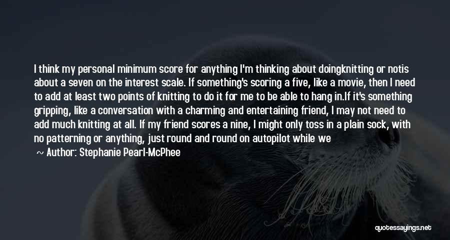 Five Points Quotes By Stephanie Pearl-McPhee
