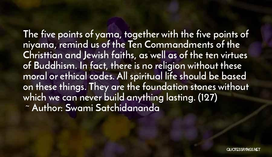 Five Points Quotes By Swami Satchidananda
