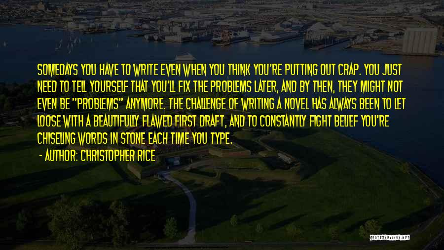 Fix You Quotes By Christopher Rice