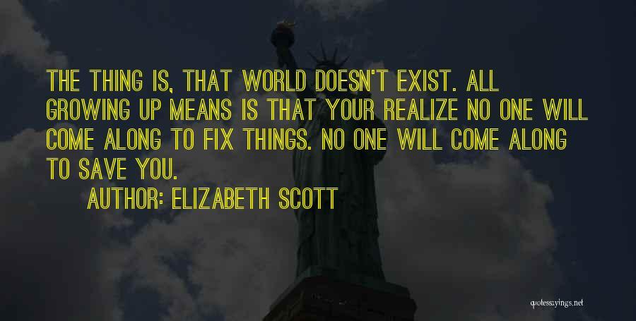 Fix You Quotes By Elizabeth Scott