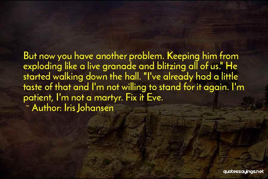 Fix You Quotes By Iris Johansen