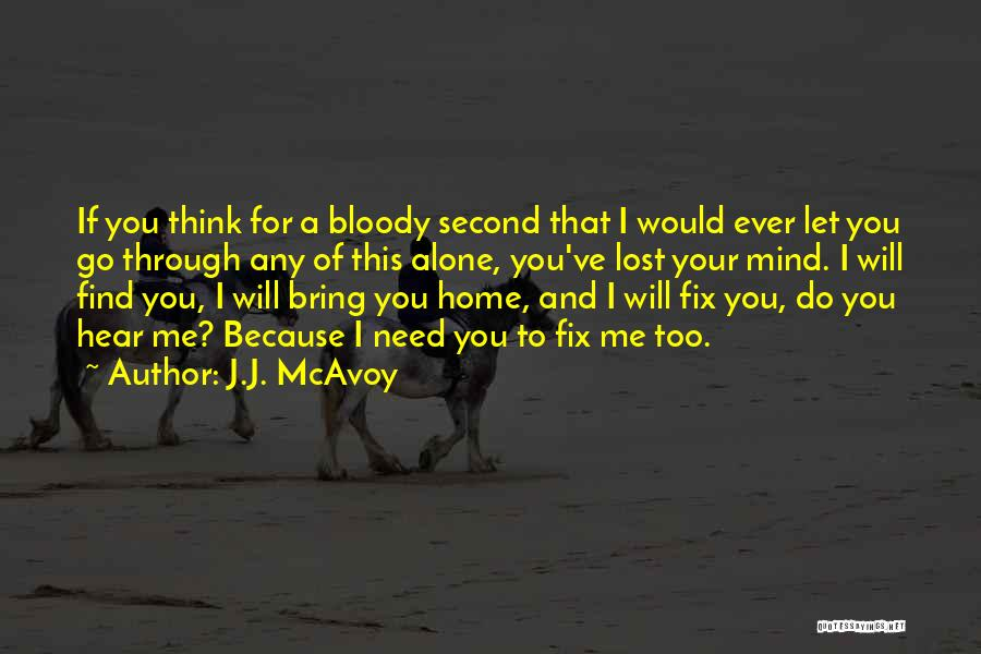 Fix You Quotes By J.J. McAvoy