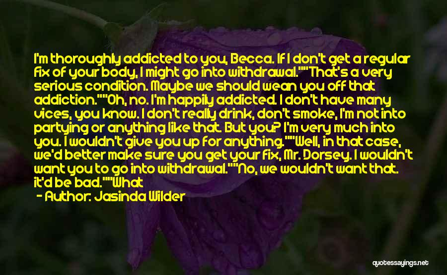 Fix You Quotes By Jasinda Wilder