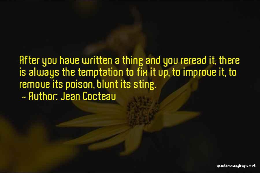 Fix You Quotes By Jean Cocteau
