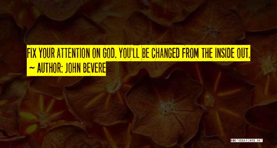 Fix You Quotes By John Bevere
