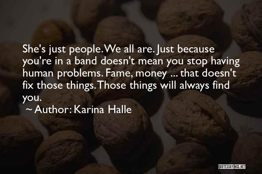 Fix You Quotes By Karina Halle