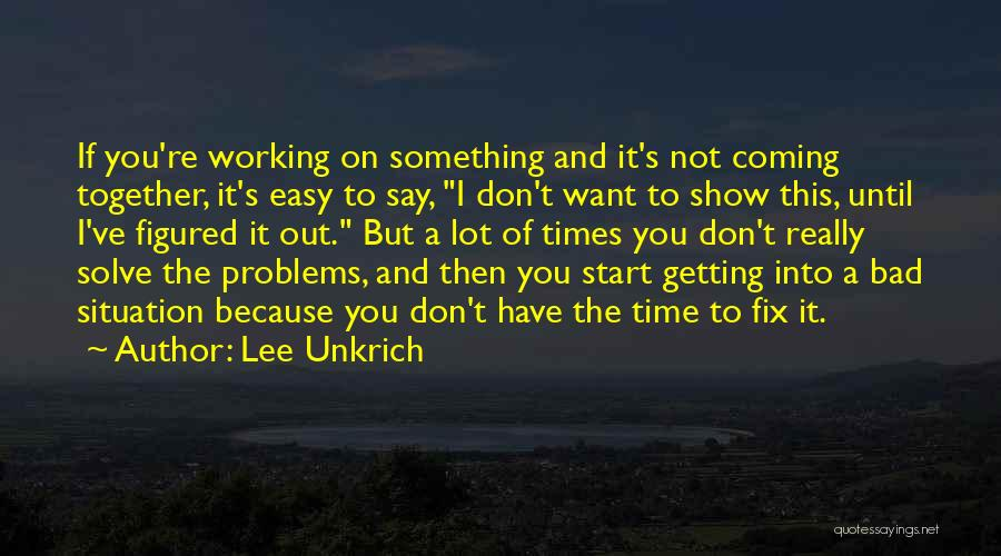 Fix You Quotes By Lee Unkrich