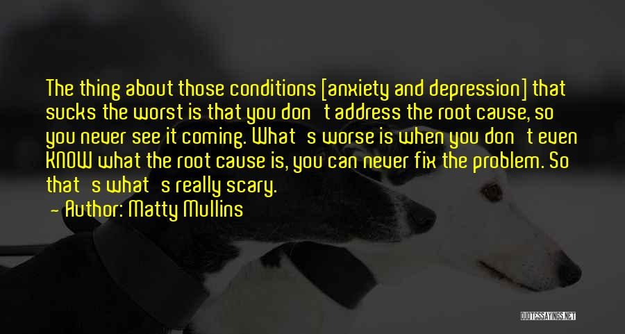Fix You Quotes By Matty Mullins