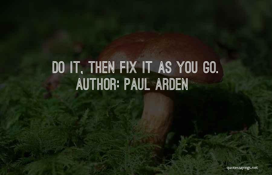 Fix You Quotes By Paul Arden