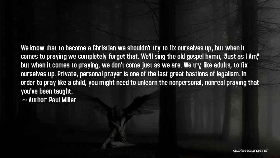 Fix You Quotes By Paul Miller