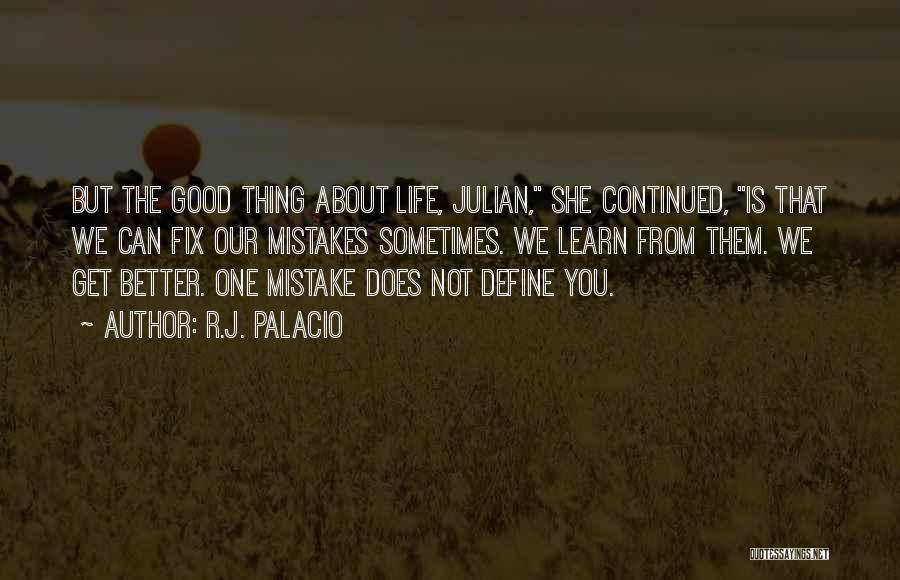 Fix You Quotes By R.J. Palacio