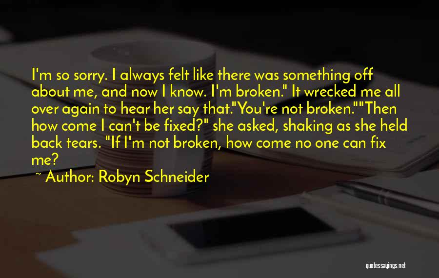 Fix You Quotes By Robyn Schneider