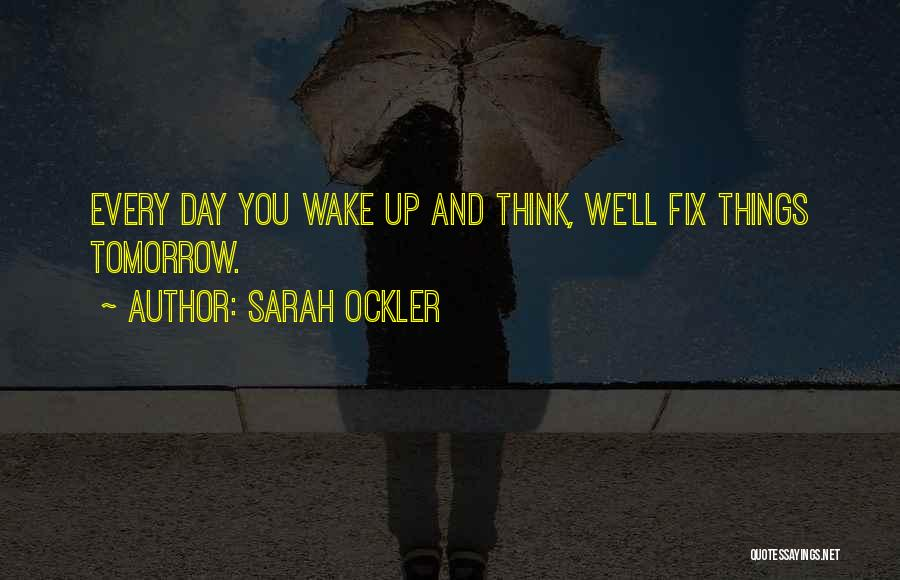 Fix You Quotes By Sarah Ockler