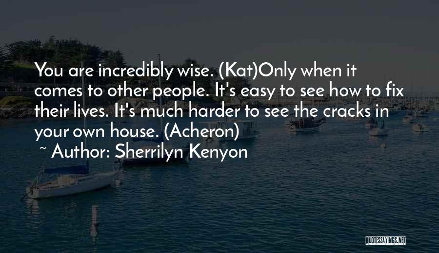 Fix You Quotes By Sherrilyn Kenyon
