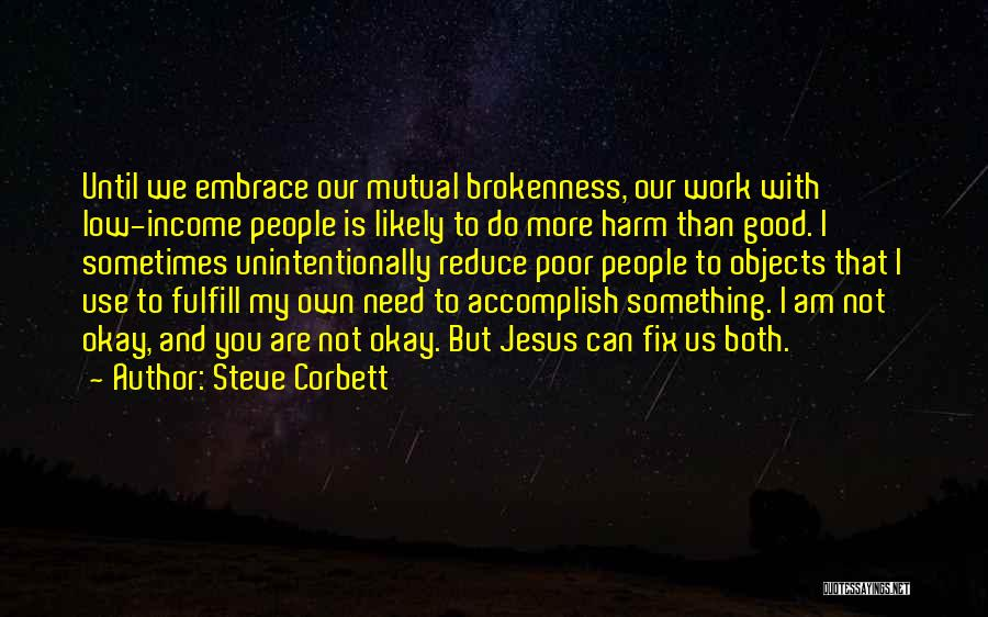 Fix You Quotes By Steve Corbett