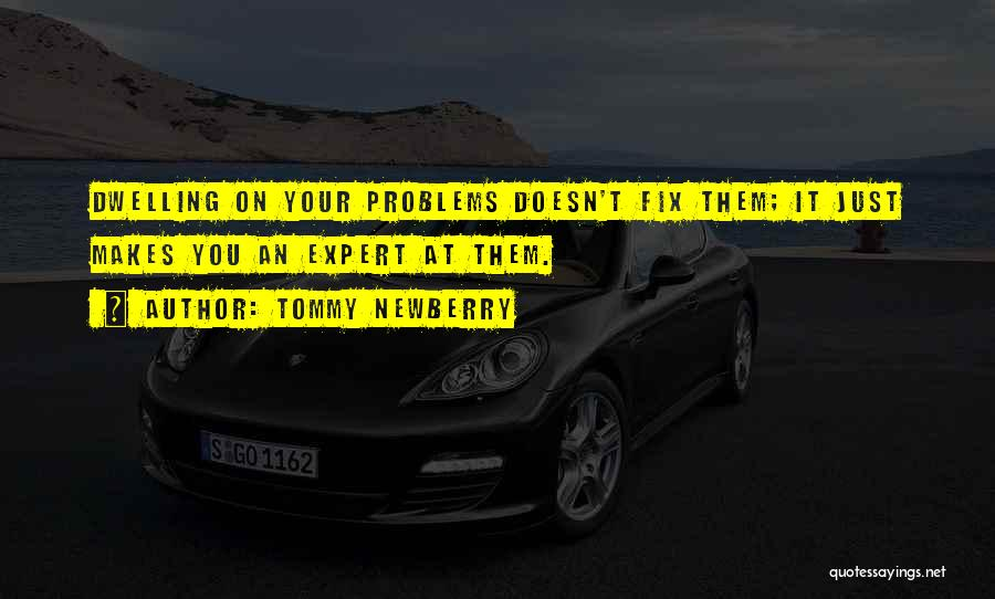 Fix You Quotes By Tommy Newberry