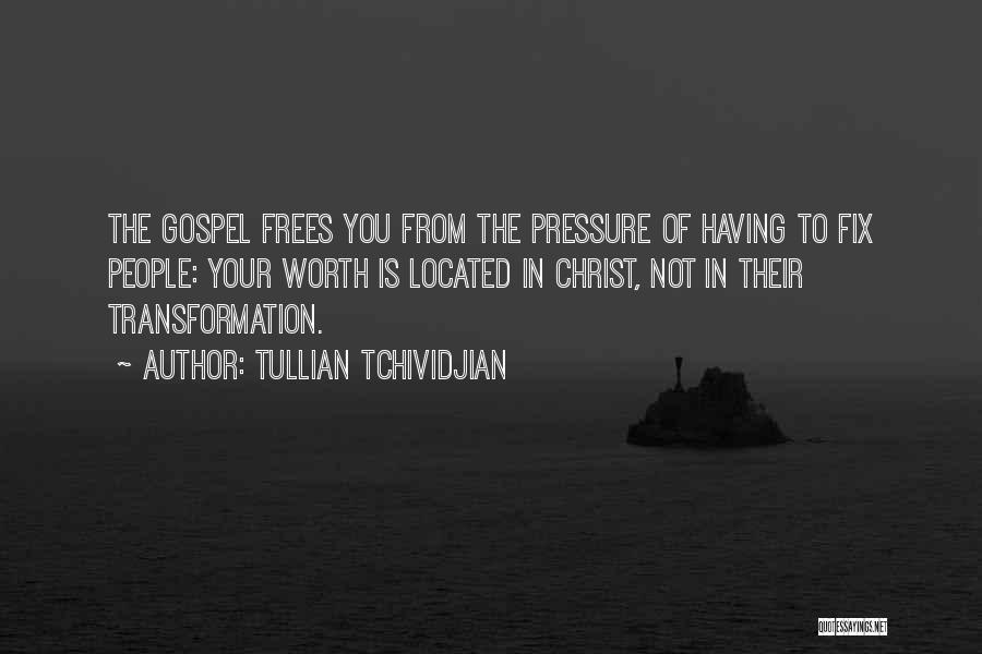 Fix You Quotes By Tullian Tchividjian
