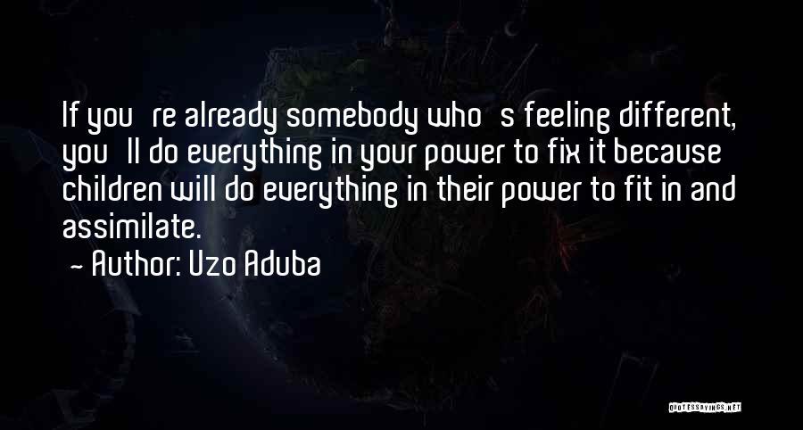 Fix You Quotes By Uzo Aduba