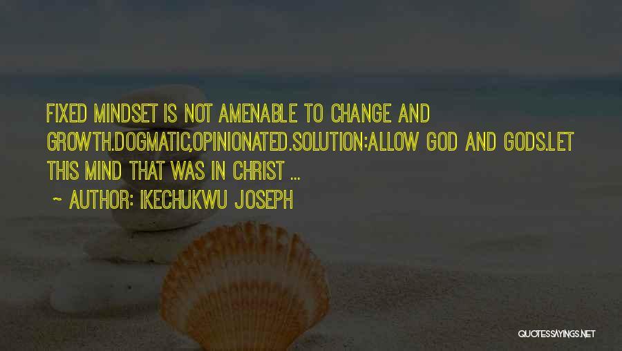 Fixed Mindset Quotes By Ikechukwu Joseph