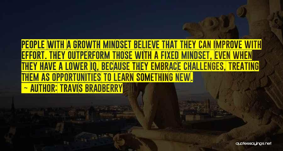 Fixed Mindset Quotes By Travis Bradberry