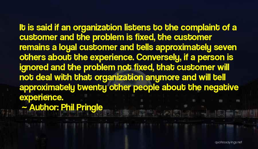 Fixed Problem Quotes By Phil Pringle