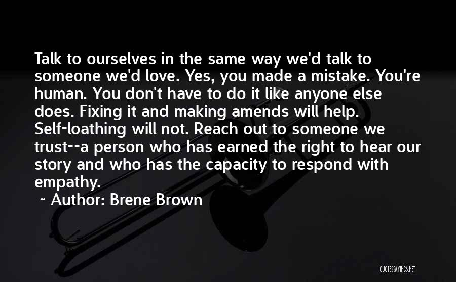 Fixing Someone Quotes By Brene Brown