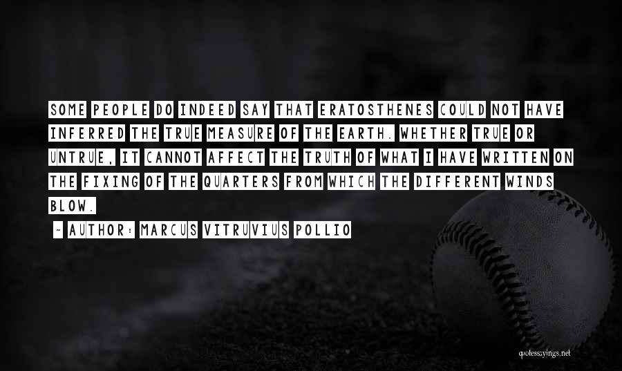 Fixing Someone Quotes By Marcus Vitruvius Pollio