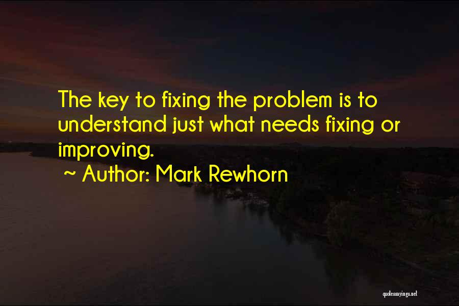 Fixing Someone Quotes By Mark Rewhorn