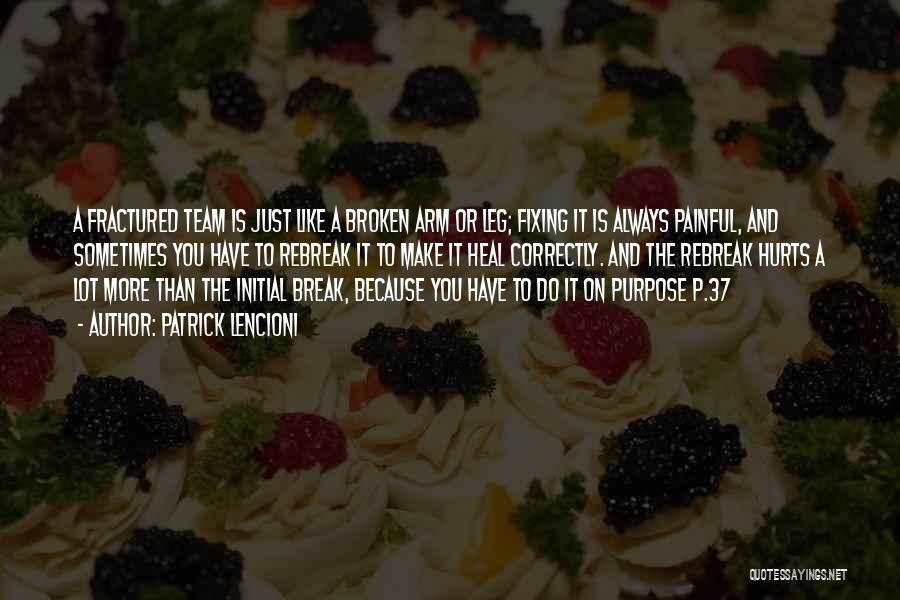 Fixing Someone Quotes By Patrick Lencioni