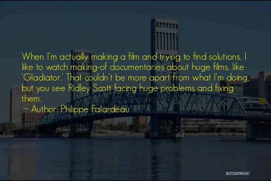 Fixing Someone Quotes By Philippe Falardeau
