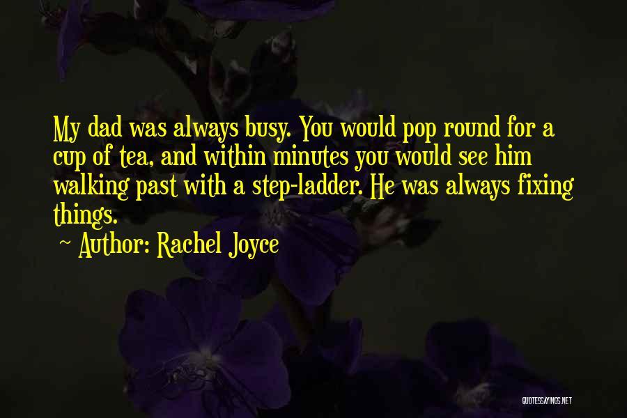 Fixing Someone Quotes By Rachel Joyce