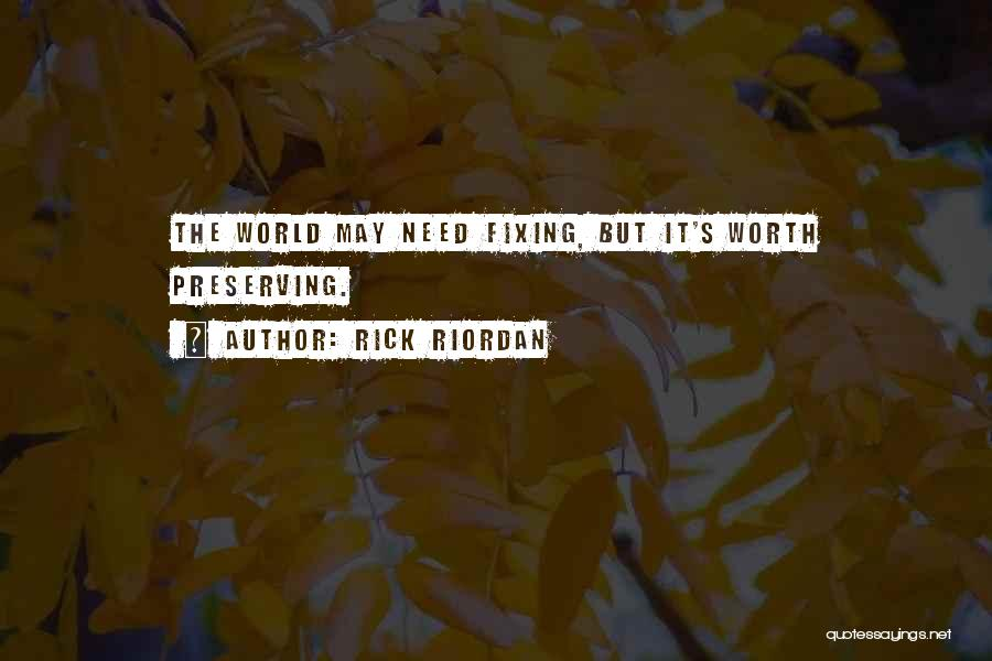 Fixing Someone Quotes By Rick Riordan