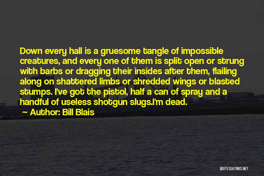 Flailing Quotes By Bill Blais