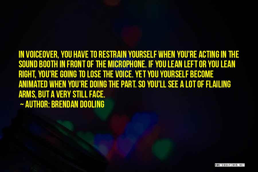 Flailing Quotes By Brendan Dooling