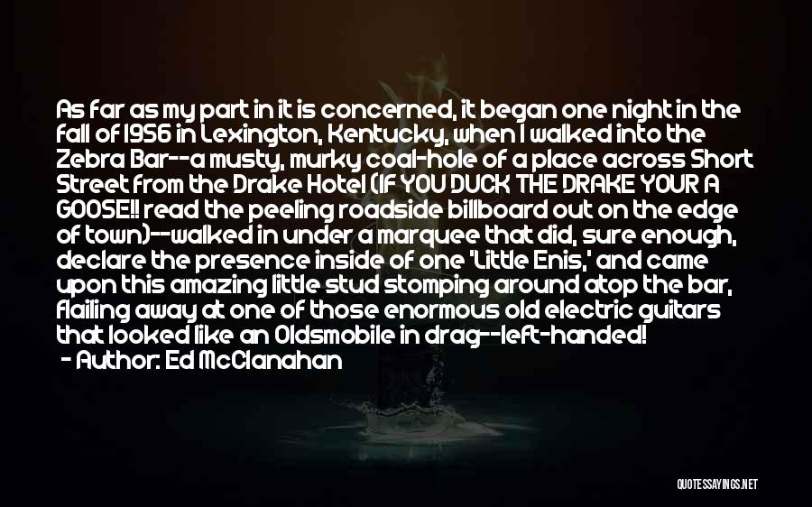 Flailing Quotes By Ed McClanahan