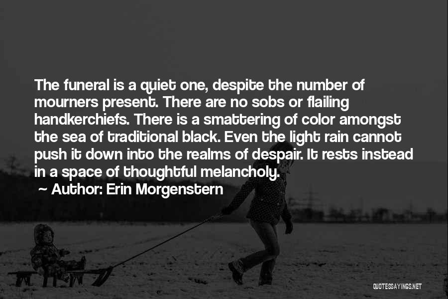 Flailing Quotes By Erin Morgenstern