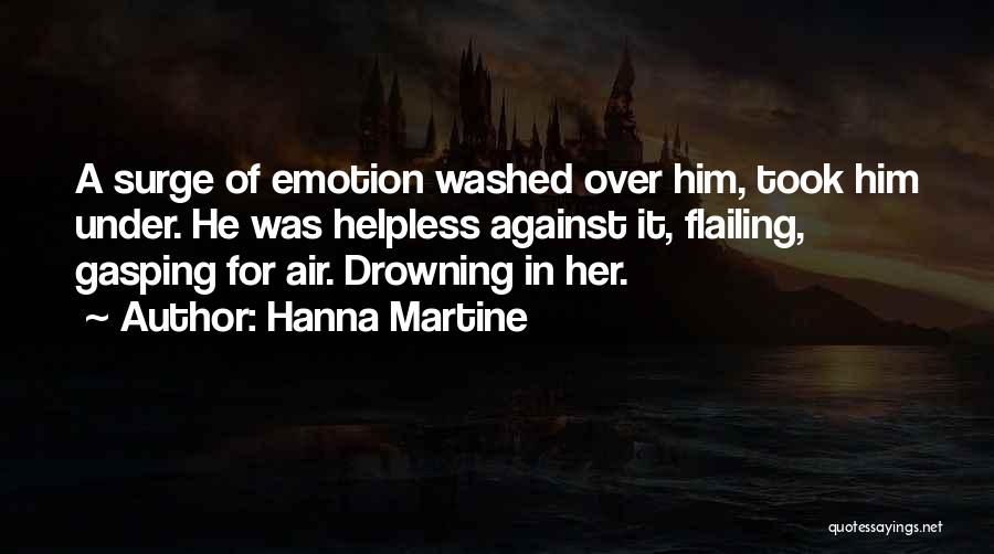 Flailing Quotes By Hanna Martine