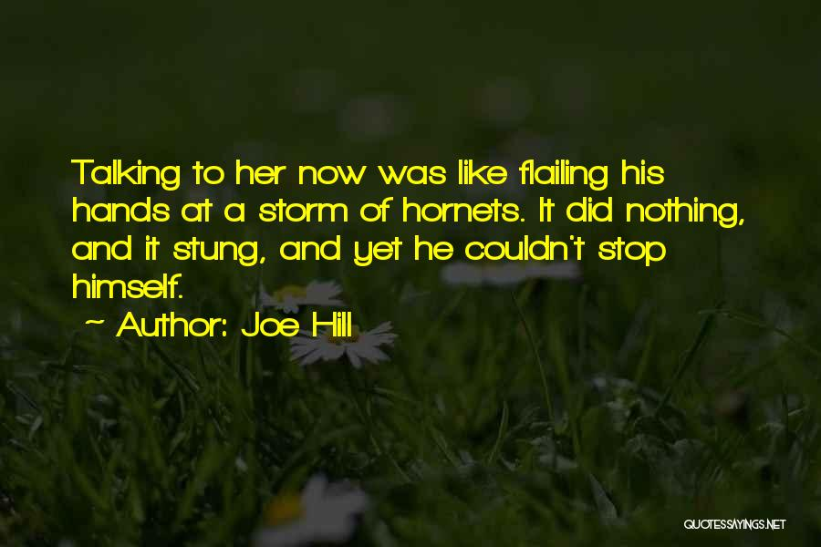 Flailing Quotes By Joe Hill