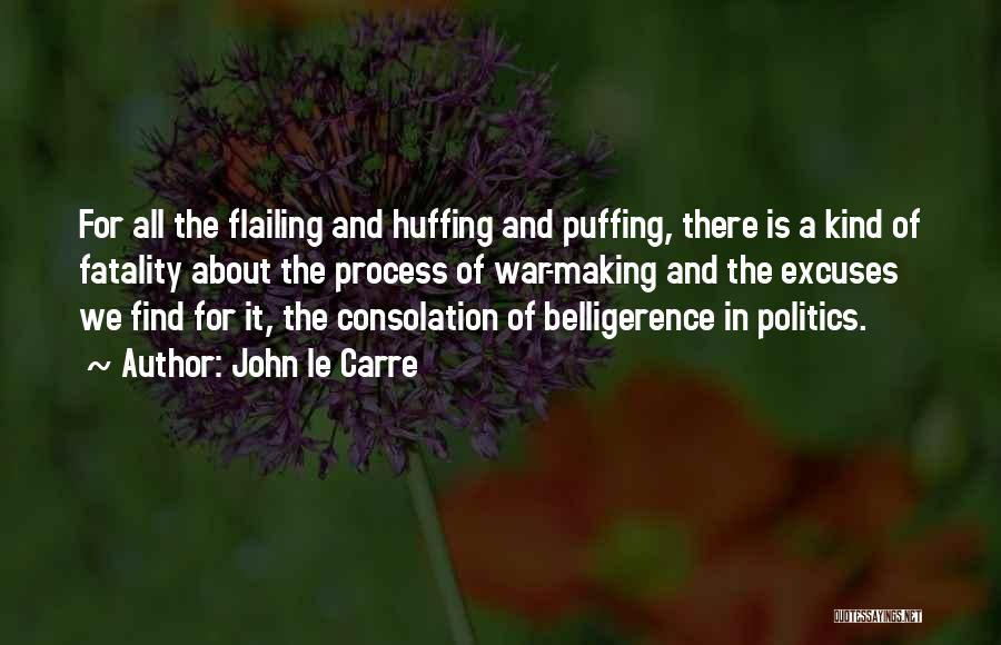 Flailing Quotes By John Le Carre