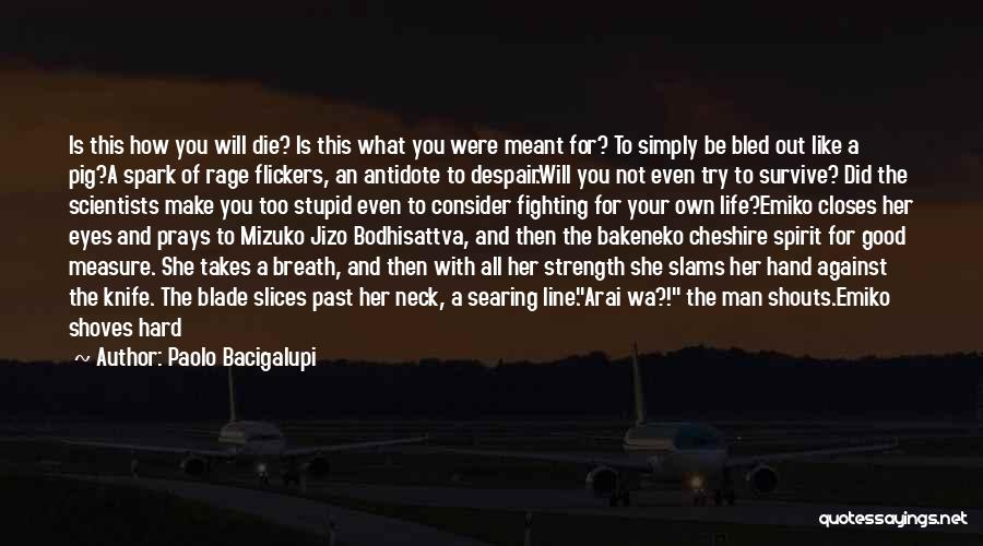 Flailing Quotes By Paolo Bacigalupi