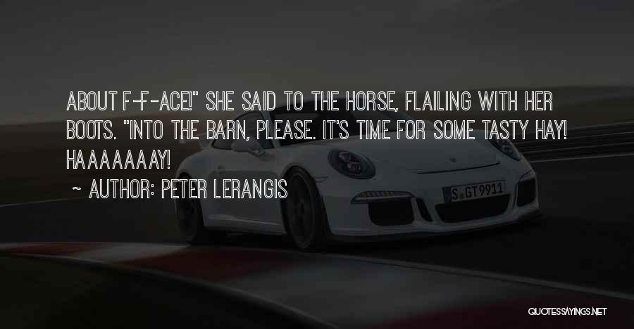 Flailing Quotes By Peter Lerangis