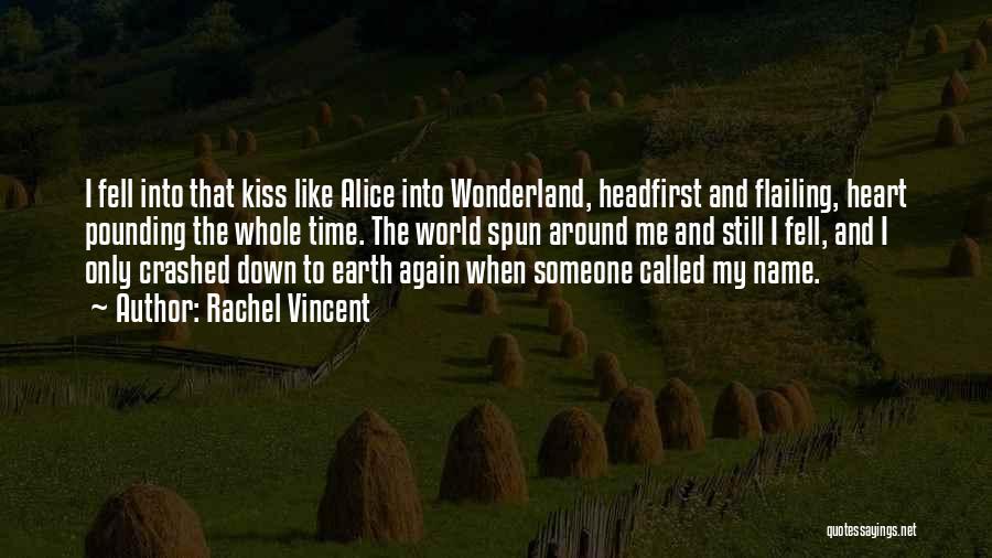 Flailing Quotes By Rachel Vincent