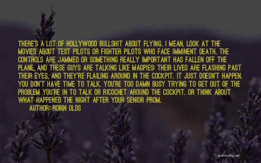 Flailing Quotes By Robin Olds