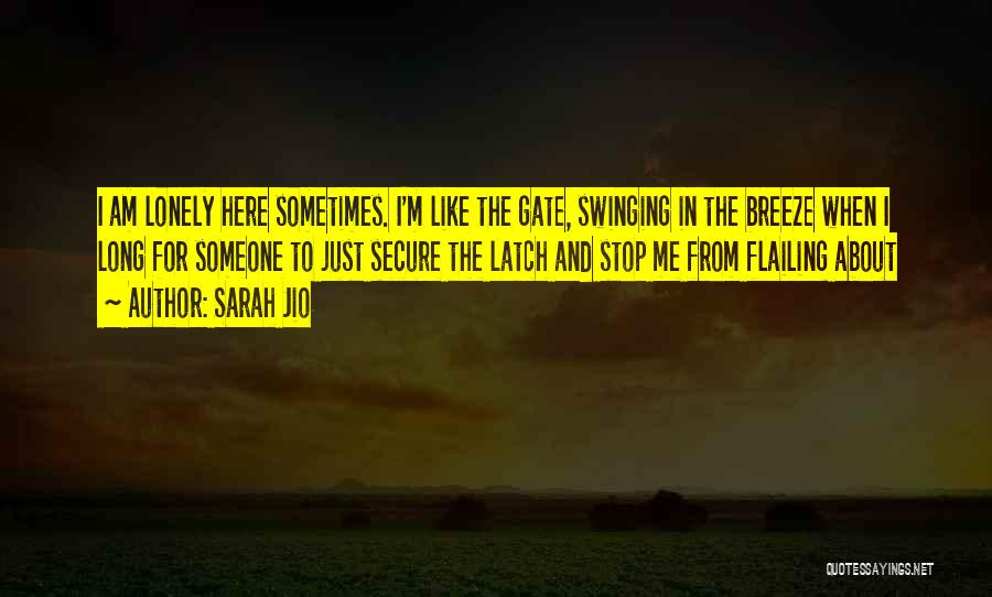 Flailing Quotes By Sarah Jio