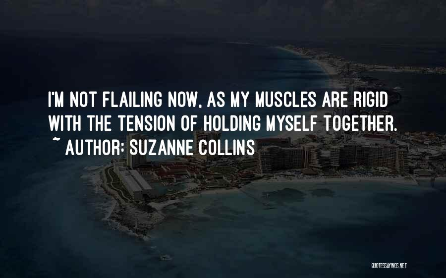 Flailing Quotes By Suzanne Collins