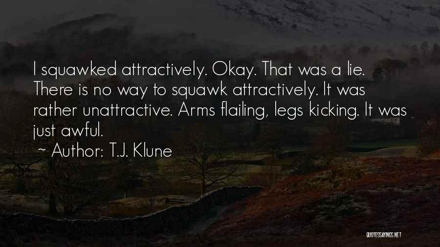 Flailing Quotes By T.J. Klune