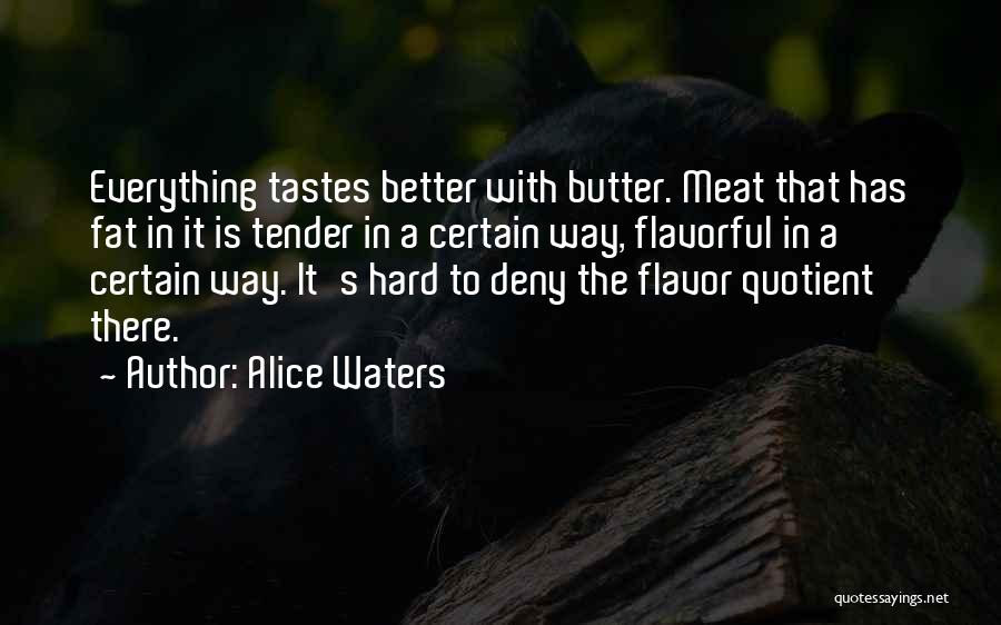 Flavorful Quotes By Alice Waters