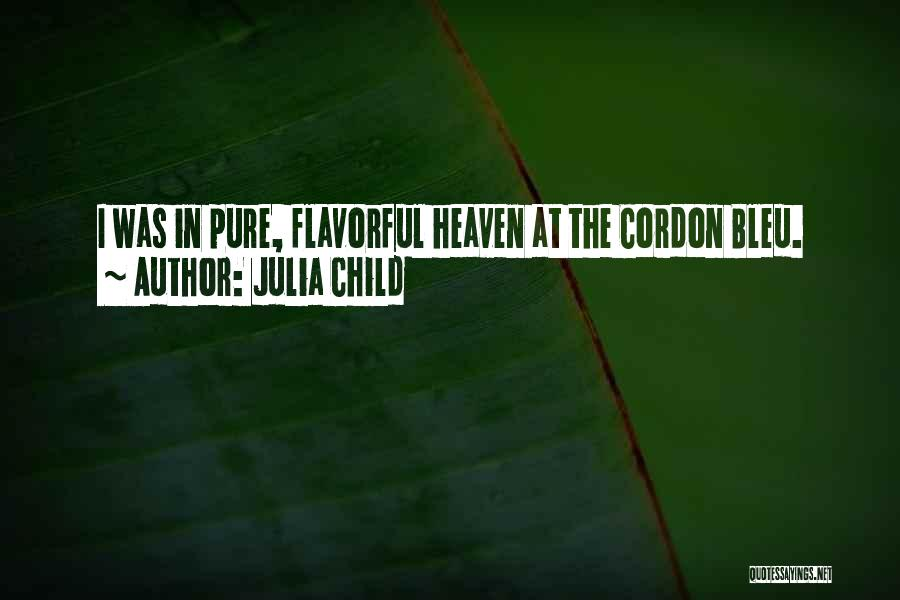 Flavorful Quotes By Julia Child